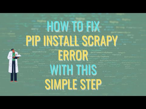 Got Error When Install Pip Install Scrapy Error?How To Fix Pip Install Scrapy Error With Simple Step