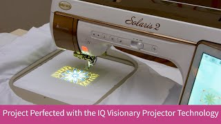 IQ Visionary™ Projector Technology on the Baby Lock Solaris II