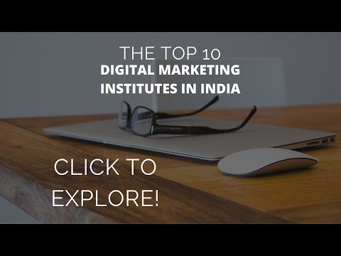 The Top 10 Digital Marketing Institutes in India | Digital Marketing Courses