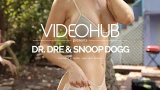 Dr Dre Snoop Dogg The Next Episode Jony Mat Remix VideoHUB Enjoybeauty