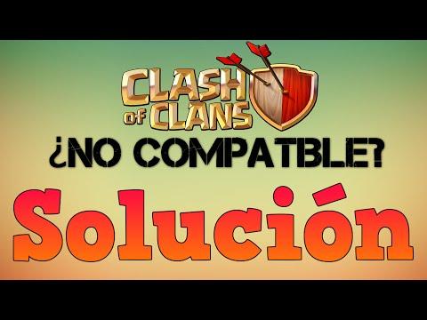 Solucionar Error Clash Of Clans No Compatible (Android)