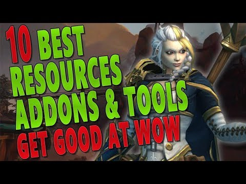 HOW TO GET BETTER AT WOW - Top 10 Best Class & General Resources/Addons/Tools | Guide For Beginners