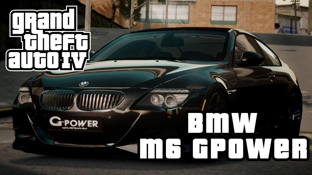 gta iv mods 26 bmw m6 g power hurricane rr youtube. Black Bedroom Furniture Sets. Home Design Ideas