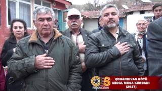 ÇOBANDİVAN KÖYÜ ABDALMUSA KURBANI (2017)