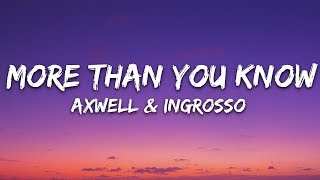 Download Axwell Λ Ingrosso - More Than You Know (Lyrics)