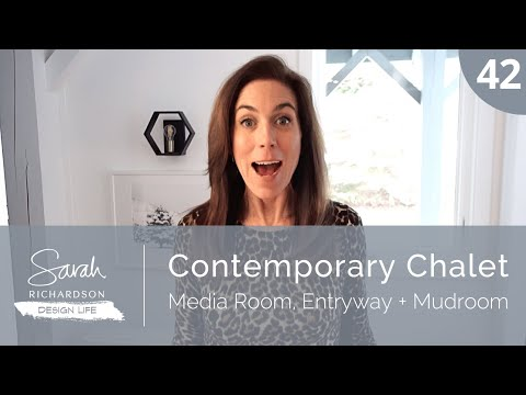 Design Life: Contemporary Chalet: Media Room, Entryway + Mudroom (Ep. 42)
