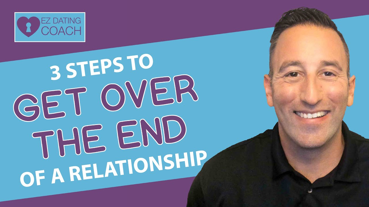 3 Steps to Get Over the End of a Relationship