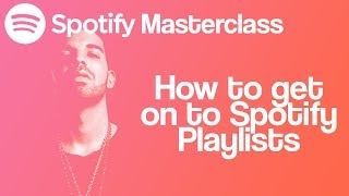 How To Get on to Spotify Playlists