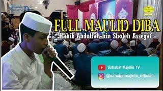 Full Maulid Diba | Habib Abdullah bin Sholeh Assegaf | Majelis Risasmi