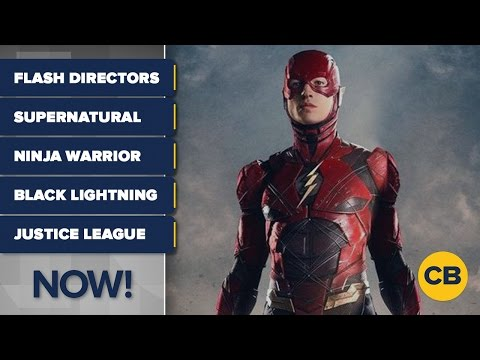 FLASH Director, BLACK LIGHTNING Trailer, JUSTICE LEAGUE News and MORE! - ComicBook NOW!