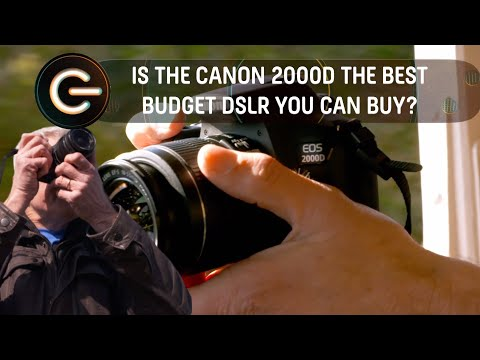 Is the Canon 2000D The Best Budget DSLR you can buy? | The Gadget Show