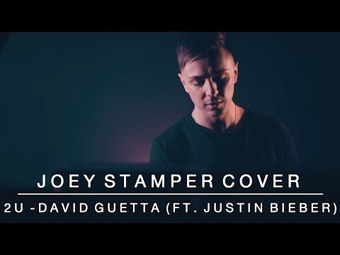 2U - David Guetta (feat. Justin Bieber) | Joey Stamper Cover
