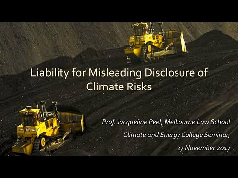 Liability for Misleading Disclosure of Climate Risks by Prof. Jacqueline Peel