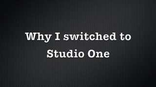 why I switched to Studio One - Czar