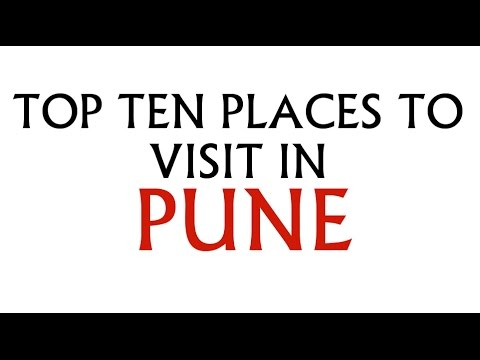 Top ten places to visit in Pune