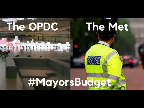 Assembly Budget - Mayor's Budget 2018-19 - the OPDC and the Met