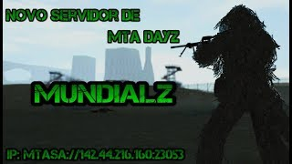 Novo servidor de MTA DAYZ Gm 2018 para download