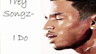 Trey Songz - I Do (Lyrics in description)