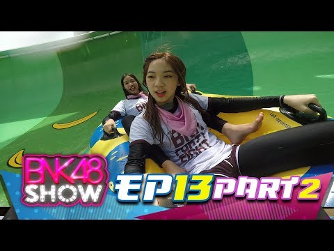 BNK48 SHOW EP13 (Director's Cut) Break02