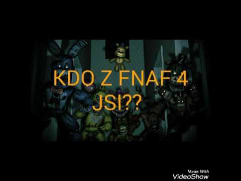 Test #5 KDO Z FNAF 4 JSI? [Cz/SK]