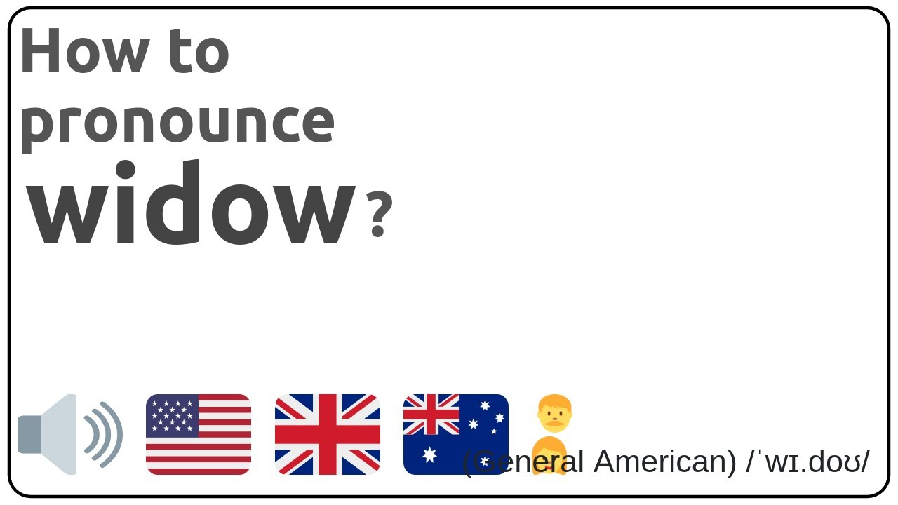 How to pronounce widow in english?