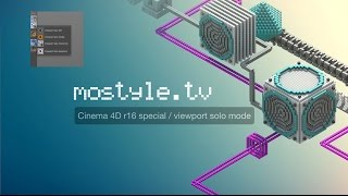 Cinema 4D r16 special / viewport solo mode
