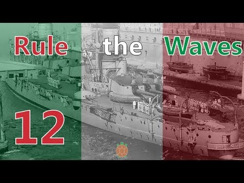 Rule the Waves | Let's Play Italy - 12 - Technological Breakthrough
