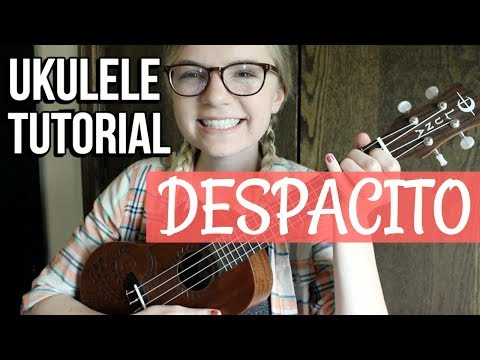 Despacito - Luis Fonsi, Daddy Yankee & Justin Bieber | EASY UKULELE TUTORIAL (Chords + Strumming)