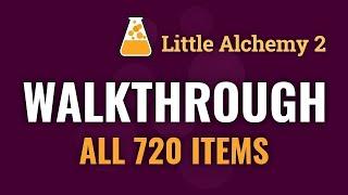 Little Alchemy 2 FЏLL WALKTHROUGH [720 Elements]