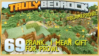 Truly Bedrock S1E69 Prank... I mean Gift for Prowl | Minecraft Bedrock, MCPE, MCBE