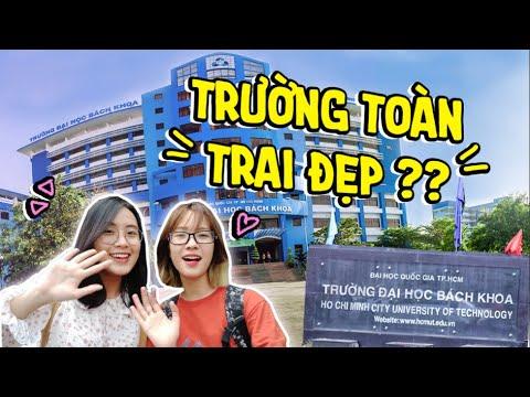 Khám Phá Đại Học Bách Khoa HCM - Bắt được Trai đẹp Review Chung !!!
