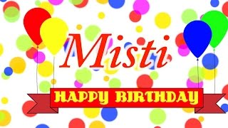 Happy Birthday Misti Song