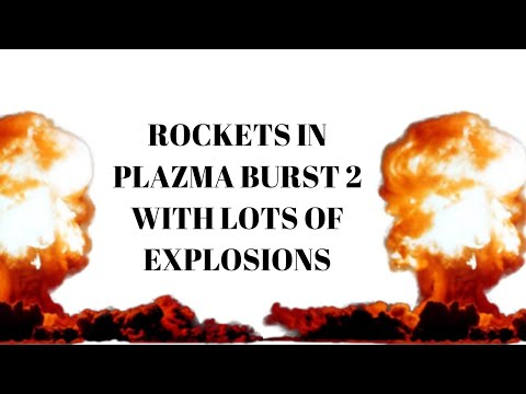 Playing A Random Game Of ROCKETS ON Plazma Burst 2!