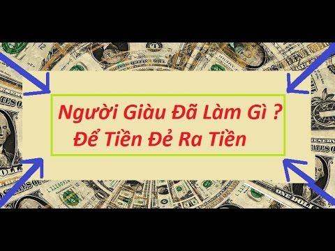 """10 Cách người GIÀU làm để """"Tiền Đẻ Ra Tiền"""""""