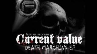 death marching - Current Value (Zardonic rmx)