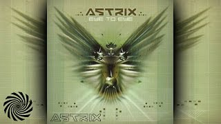 Astrix - Eye to Eye [Full Album]
