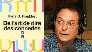 Normand Baillargeon - L'ère de la bullshit (Radio-Canada)