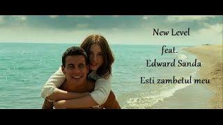 New Level feat. Edward Sanda - Esti zambetul meu
