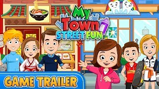 My Town : Street Fun - Game Trailer