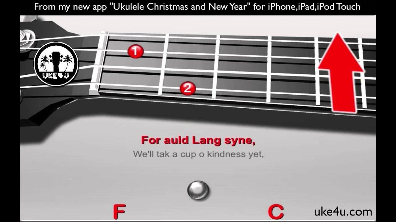 Auld Lang Syne Ukulele Christmas Song Tutorial Chords Lyrics
