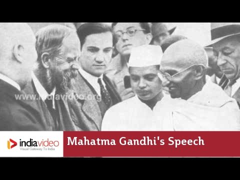 Mahatma Gandhi's Speech (Unedited Voice)
