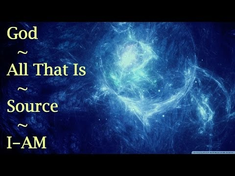 "Are you ready for this? - What is ""God"", and why are we here? (Deep!)"