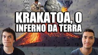 KRAKATOA, O INFERNO DA TERRA