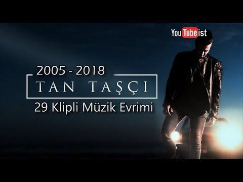 Tan Taşçı Müzik Evrimi | 2005 - 2018 Youtubeist