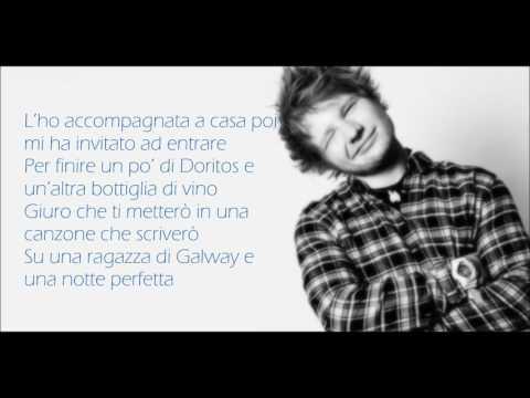 Galway Girl - Ed Sheeran - Lyrics - Traduzione Italiano