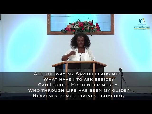 West Philadelphia SDA Church Live Streaming 7/24/2021