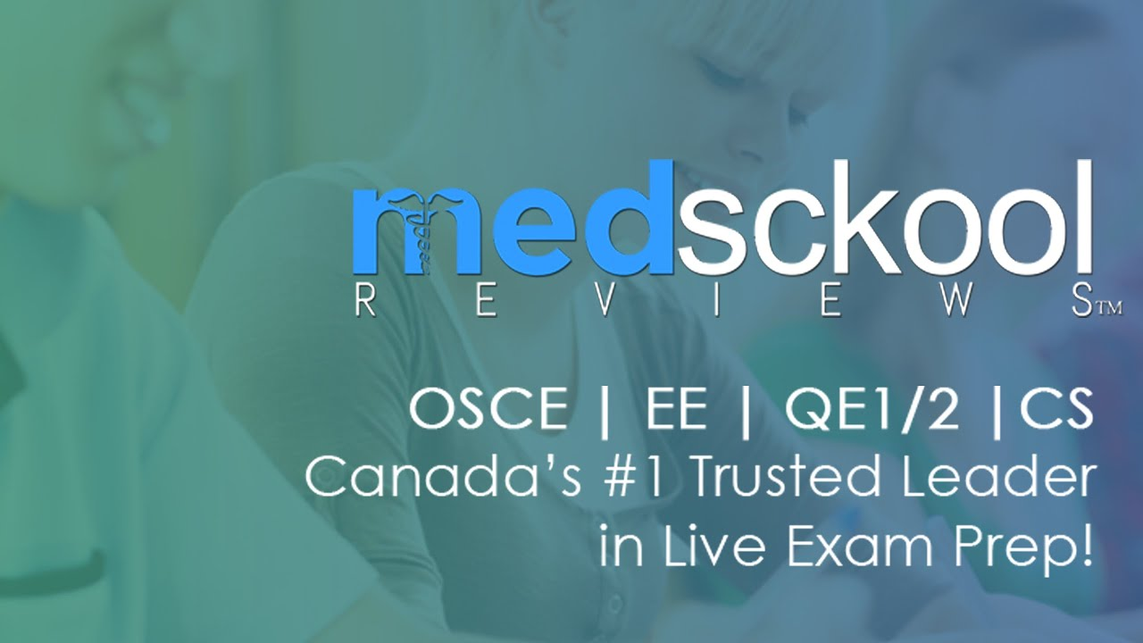 MedSckool Reviews for MCCEE, MCCQE1, MCCQE2, NAC OSCE, USMLE Step 2 CS by  MedSckool Reviews
