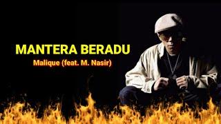 Malique - Mantera Beradu (feat. M.Nasir) Lirik 💯💯💯