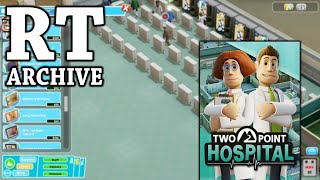 RTGame Archive: Two Point Hospital