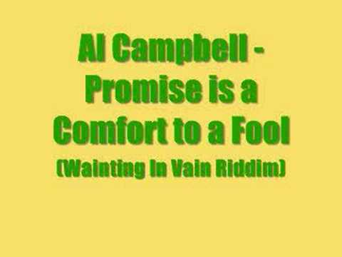 Al Campbell - Promise is a Comfort to a Fool